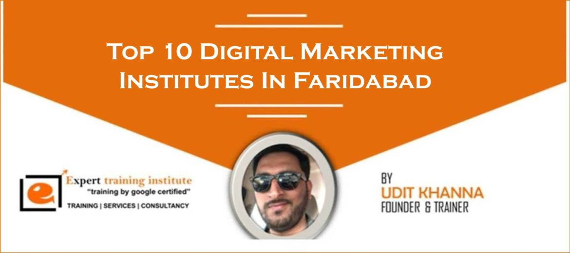 Best and Top 10 Digital Marketing Institutes In Faridabad