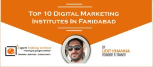 Top 10 Digital Marketing Training Institutes in Faridabad [UPDATED 2019]