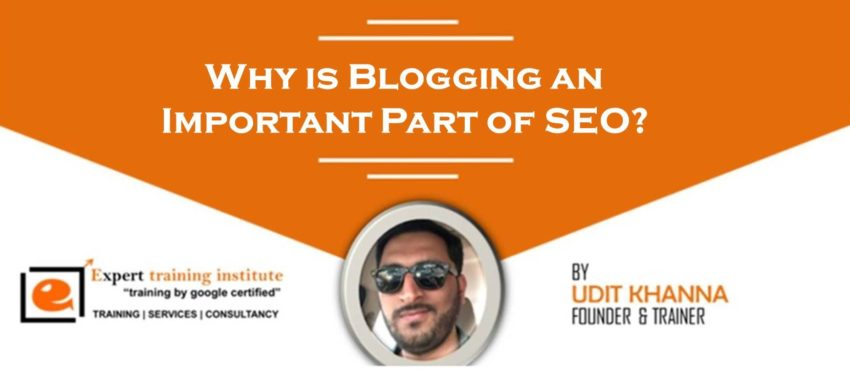 Why is Blogging an Important Part of SEO?