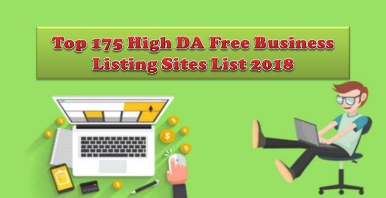Top 175 High DA Free Business Listing Sites List 2018