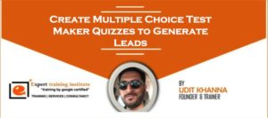 Create Multiple Choice Test Maker Quizzes to Generate Leads
