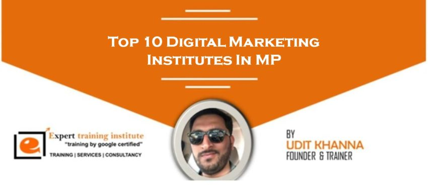 Top 10 Digital Marketing Training Institutes in MP [UPDATED 2019]