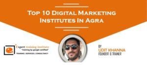 Top 10 Digital Marketing Training Institutes in Agra [UPDATED 2019]