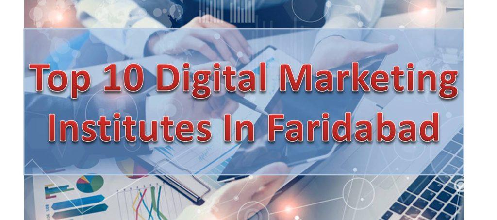 Top 10 Digital Marketing Institutes In Faridabad