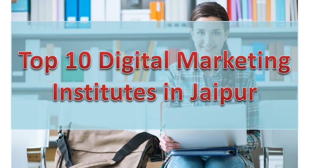 Top 10 Digital Marketing Institutes in Jaipur