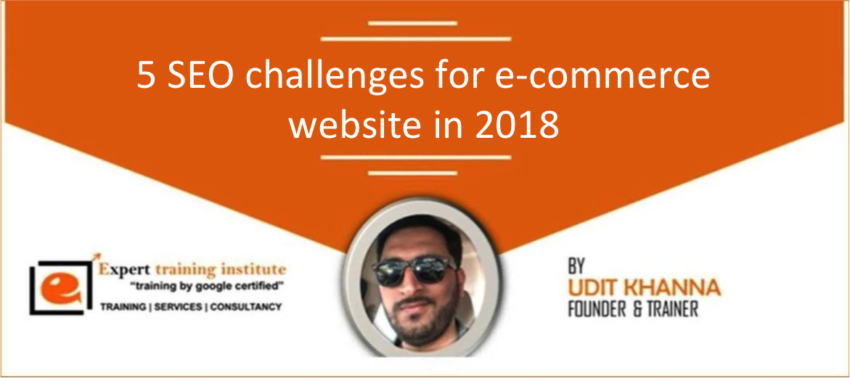 5 SEO Challenges For E-commerce Website in 2018