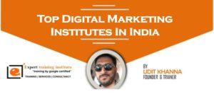 Top 10 Digital Marketing Training Institutes in India [UPDATED 2019]