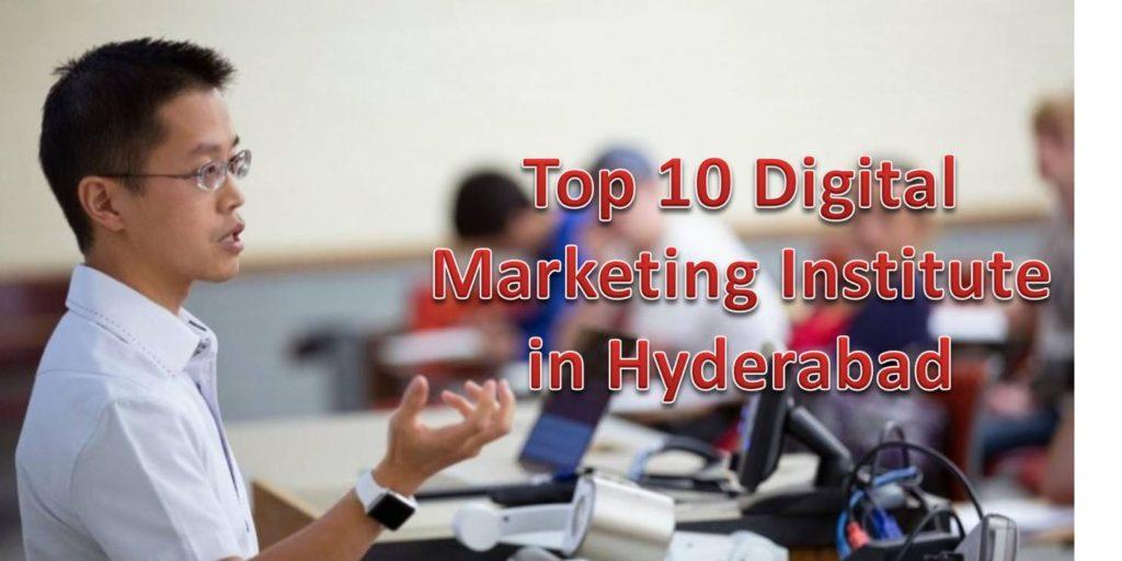 Best and Top 10 Digital Marketing Institutes in Hyderabad