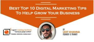 Best Top 10 Digital Marketing Tips To Help Grow Your Business