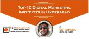 Top 10 Digital Marketing Training Institutes in Hyderabad [UPDATED 2019]