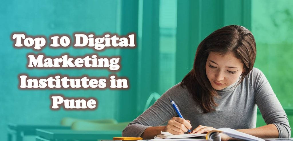 Top 10 Digital Marketing Institutes in Pune