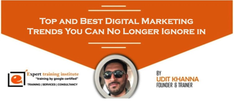 Top and Best Digital Marketing Trends