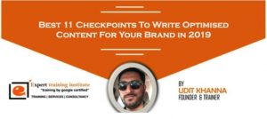 11 Checkpoints To Write Optimised Content For Your Brand in 2019