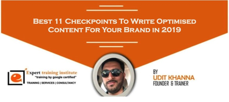 Best 11 Checkpoints To Write Optimised Content For Your Brand in 2019