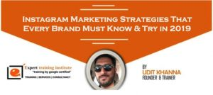 Instagram Marketing Strategies That Every Brand Must Know & Try in 2019