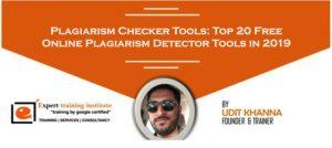 Plagiarism Checker Tools: Top 20 Free Online Plagiarism Detector Tools in 2019