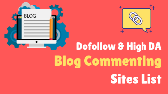 DoFollow Blog Commenting Sites