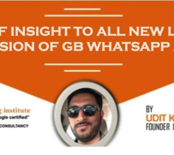 A BRIEF INSIGHT TO THE ALL NEW LATEST VERSION OF GB WHATSAPP APPLICATION!!
