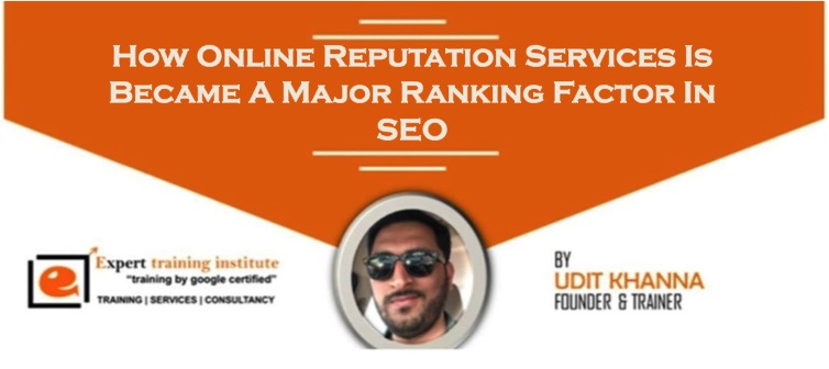 How Online Reputation Services Is Became A Major Ranking Factor In SEO