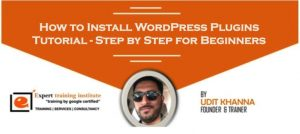 How to Install WordPress Plugins Tutorial – Step by Step for Beginners