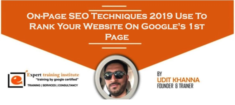 On-Page SEO Techniques 2019 Use To Rank Your Website On Google's 1st Page