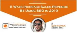 5 Ways How To  Increase Sales Revenue By Using SEO in 2019