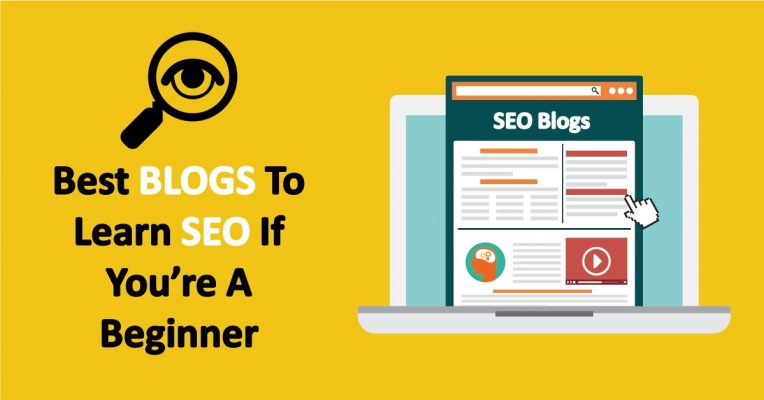 Best Blogs And Publications To Learn SEO If You're A Beginner