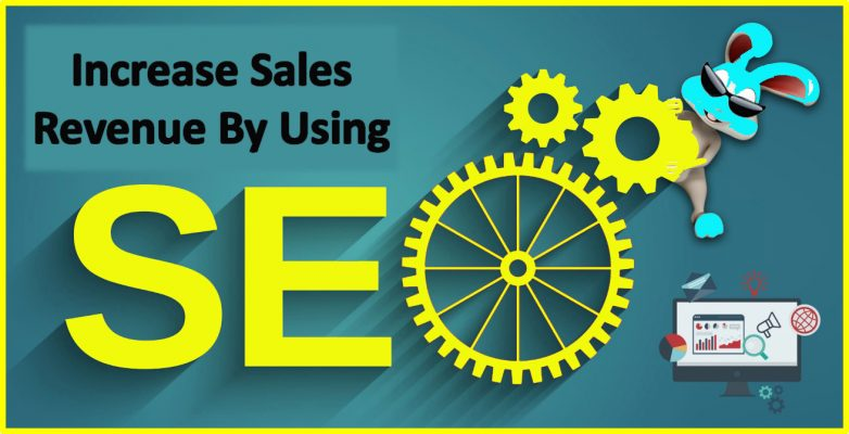 Increase Sales Revenue By Using SEO
