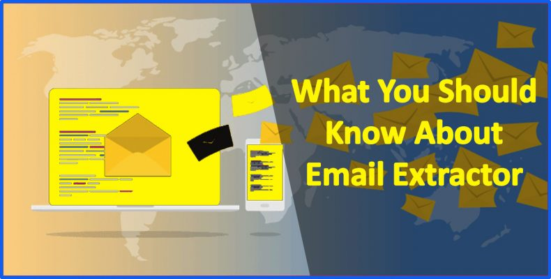 What You Should Know About Email Extractors in 2019