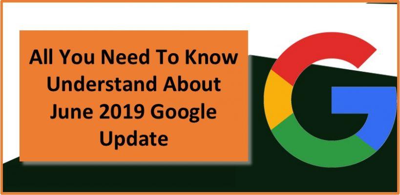 June 2019 Google Algorithm Update