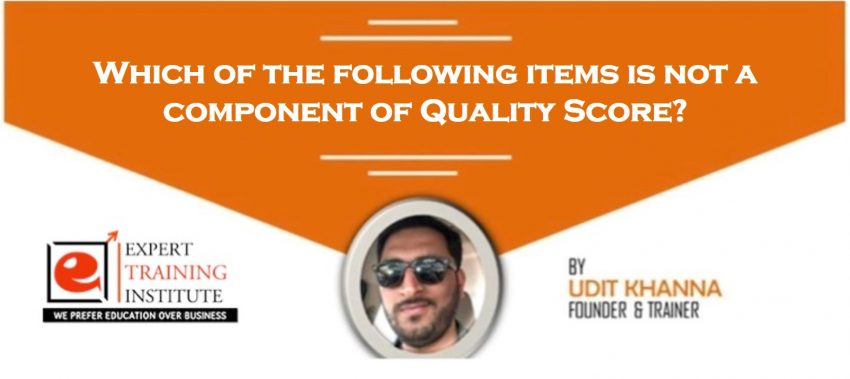 Which of the following items is not a component of Quality Score