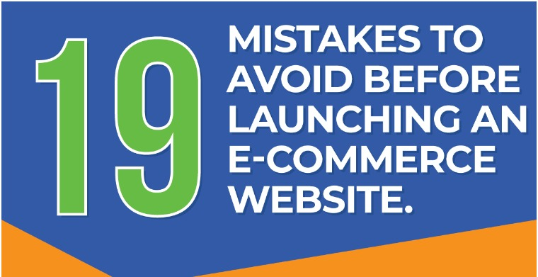 15+ Common Mistakes To Avoid When Launching An eCommerce Website