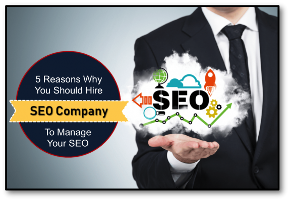 5 Reasons Why You Should Hire a Pro To Manage Your SEO