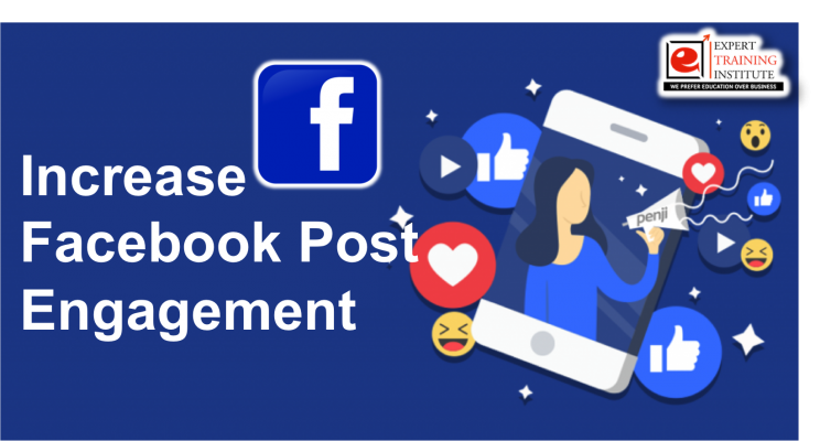 How to Increase Facebook Post Engagement Rate In 2019