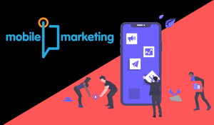 What Is Mobile Marketing? Explained