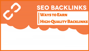 10 Sure Fire Ways to Earn High-Quality Backlinks