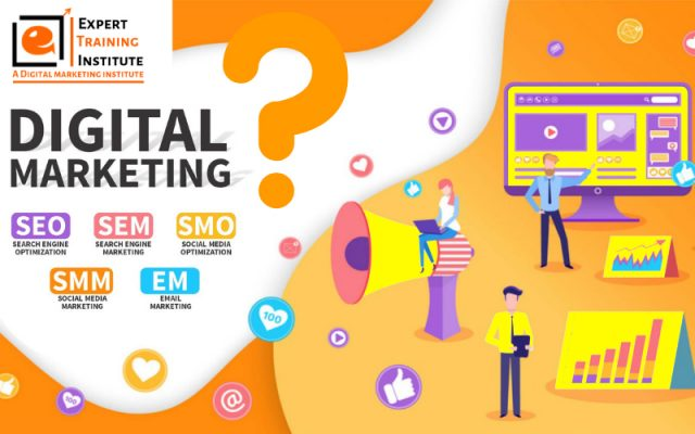 What Is Digital Marketing & Why It Is So Important?