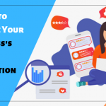 7 Ways to Manage Your Business Online Reputation