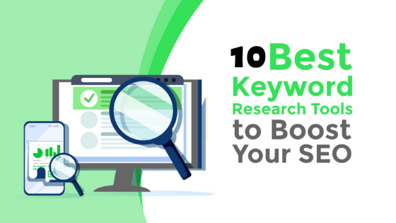 Best 10 Keyword Research Tools