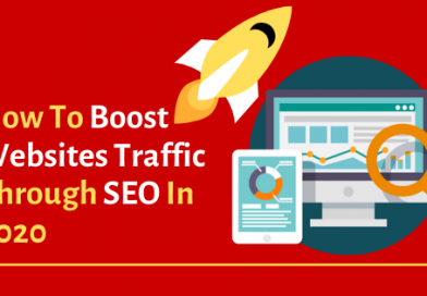 How To Boost Websites Traffic Through SEO In 2020