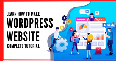 Learn How To Make A WordPress Website - Complete Tutorial