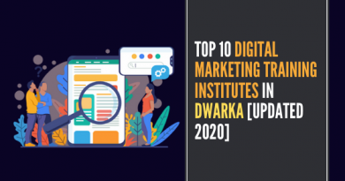 Top 10 Digital Marketing Training Institutes in Dwarka [UPDATED 2020]