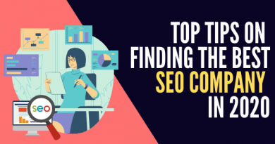 Top Tips On Finding The Best SEO Company in 2020