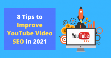 8 Tips to Improve YouTube Video SEO in 2021